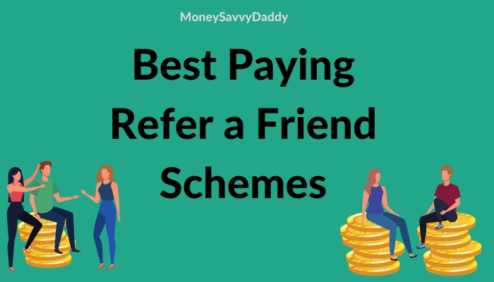 Recommended Refer a Friend Schemes