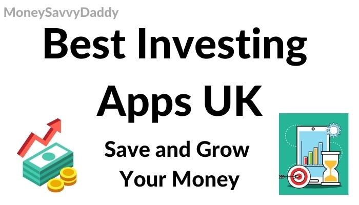 Best Investing Apps for the UK