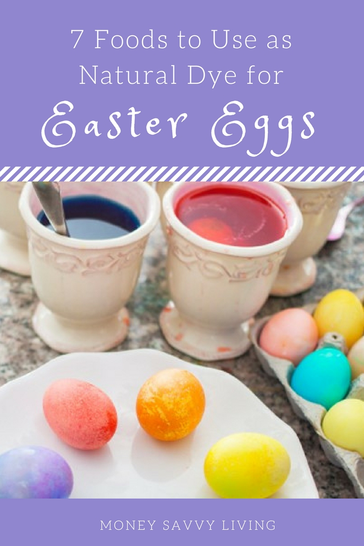 Color Easter Eggs without using food coloring or dyes.  7 Foods to Use as Natural Dye for Easter Eggs // Money Savvy Living #Easter #eastereggs #naturalfoodcoloring