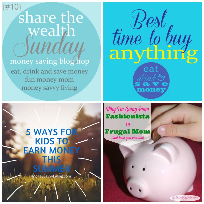 Share the Wealth Sunday 10 | Money Savvy Living