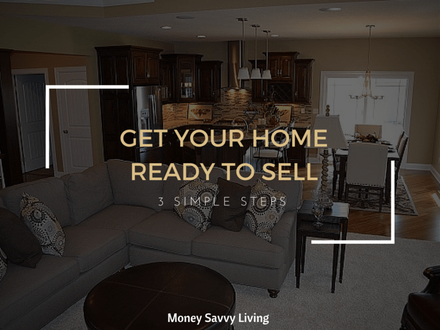 Get Your Home Ready to Sell   Money Savvy Living
