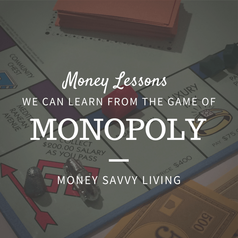 Monopoly Money Lessons | Money Savvy Living
