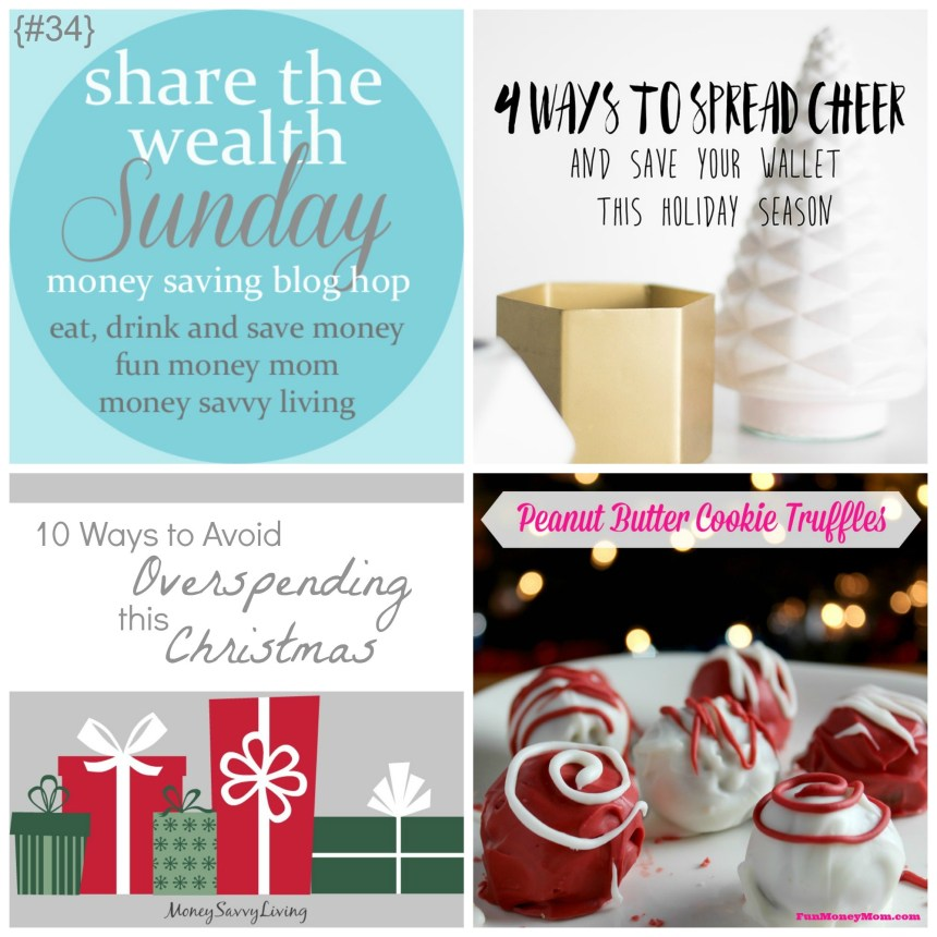 Share The Wealth Sunday 34 |Money Savvy Living
