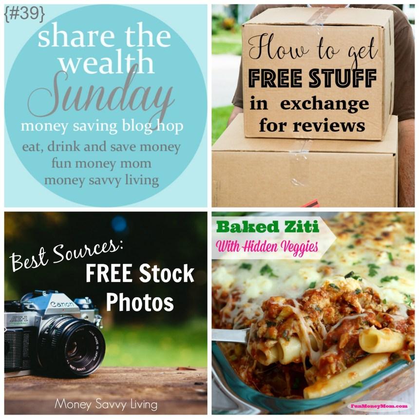 Share The Wealth Sunday 39 | Money Savvy Living