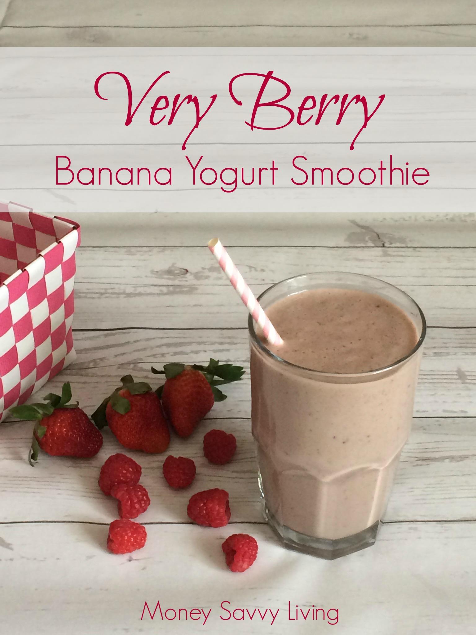 Very Berry Banana Yogurt Smoothie | Money Savvy Living