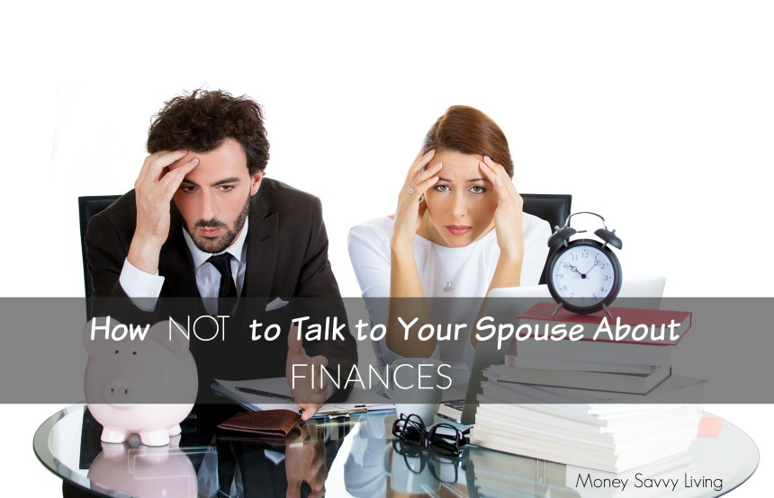 how NOT to talk to spouse about finances