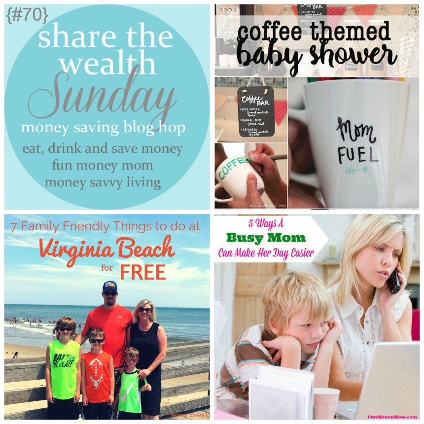 Share The Wealth Sunday 70 | Money Savvy Living