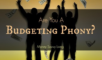 Are You a Budgeting Phony?