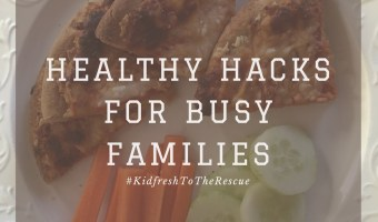 Healthy Hacks for the Busy Family