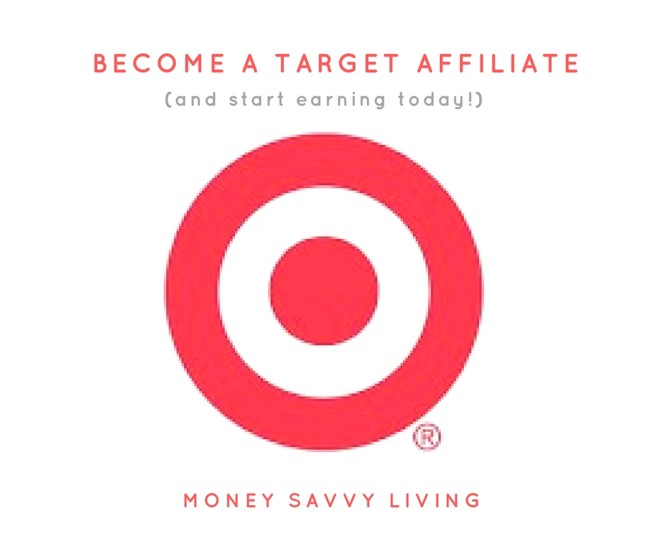 Bloggers: Become a Target Affiliate | Money Savvy Living