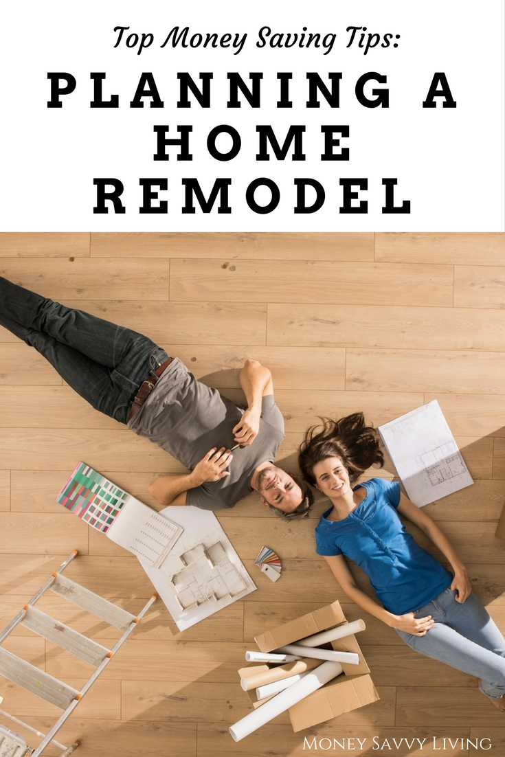 Top Money Saving Tips for Planning a Home Remodel | Money Savvy Living