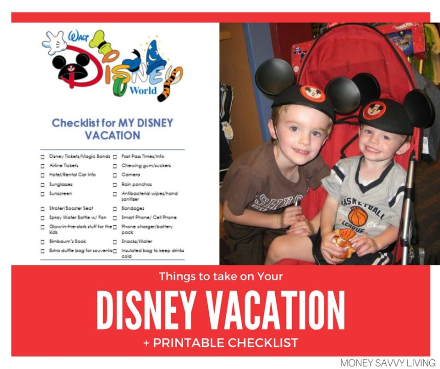 Things to take on Your Disney Vacation + Printable Checklist // Money Savvy Living