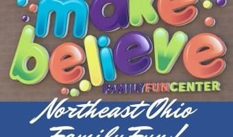 Make Believe in Parma: Northeast Ohio Family Fun