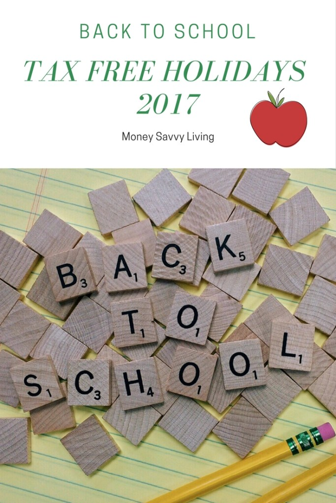 Back to School Tax-Free Holidays 2017 // Money Savvy Living