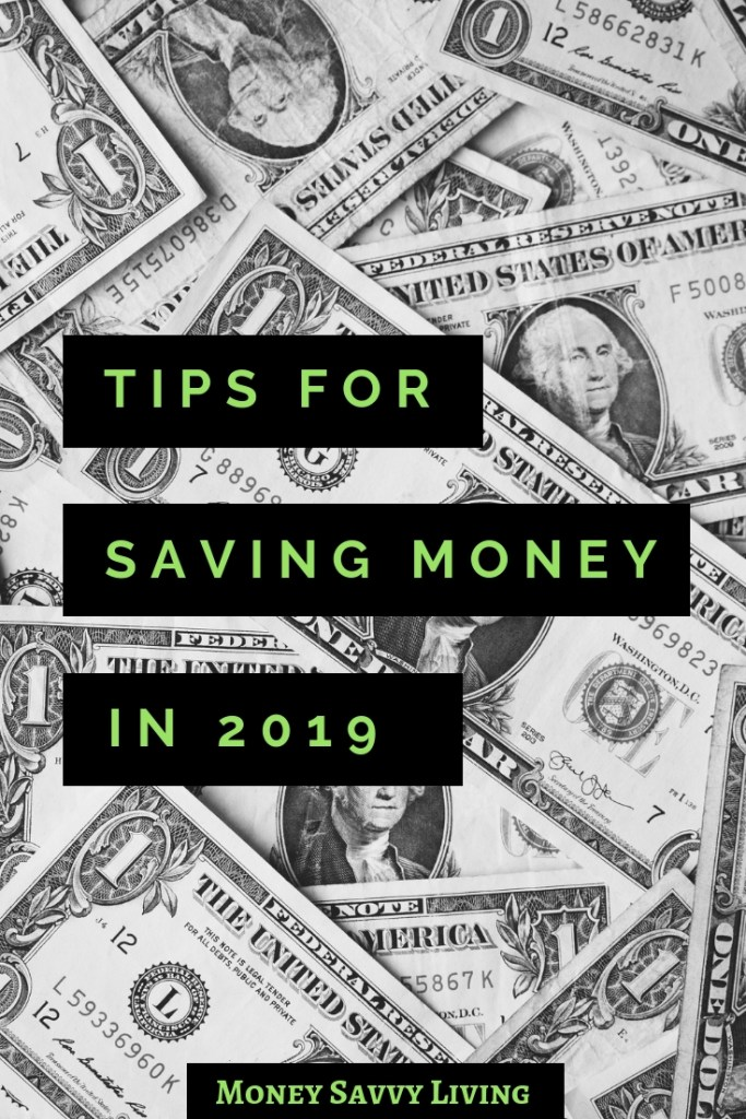 Are you looking to save some money this year? Here are some ideas to get you started saving for now and for the future. Tips for saving money in 2019. #savings #savemoney #money #finance #personalfinance #retirementplanning #everydaysavings
