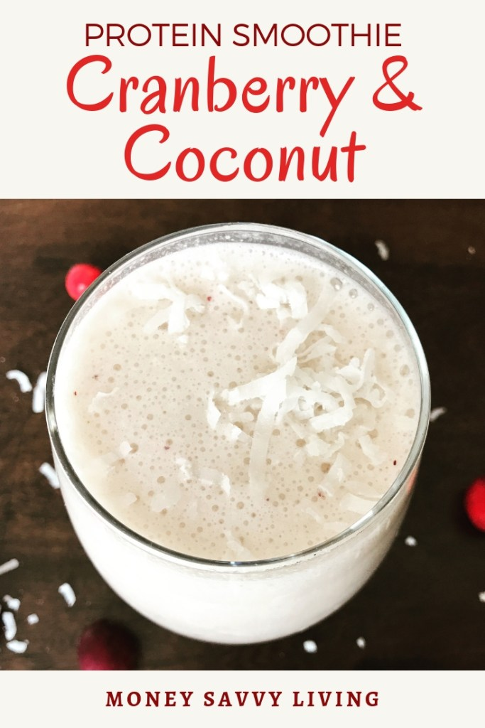 Cranberry & Coconut Protein Smoothie #cranberry #coconut #smoothie #smoothierecipe #healthy #healthyliving #plantbasedprotein #plantbased