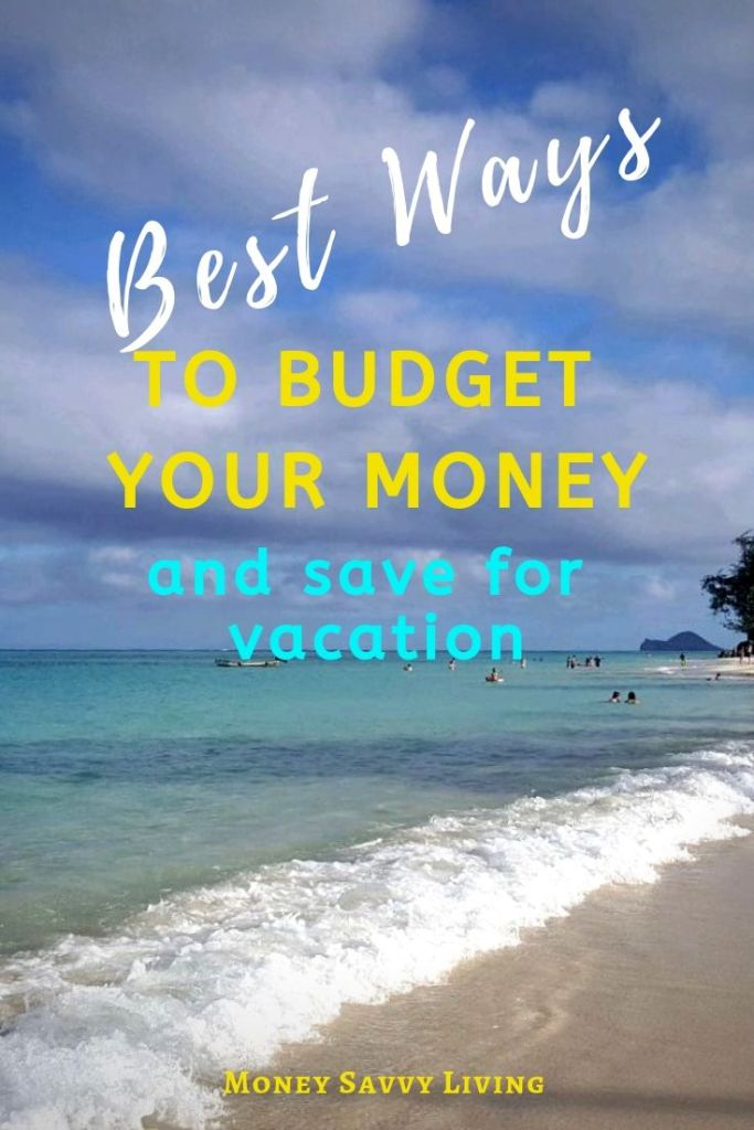 Best Ways to Budget Your Money and Save for Family Vacations #familyvacation #vacation #travel #familytravel #travelbudget #budget #budgetprintable #travelprintable #freeprintable #printable