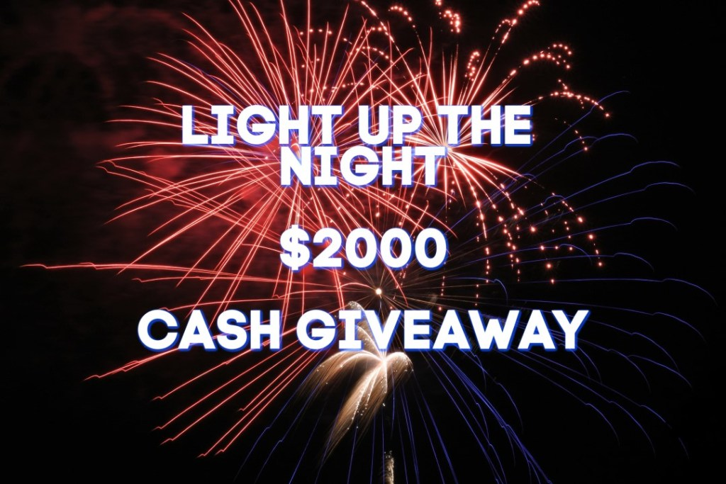 Light Up the Night Cash Giveaway #giveaway #contest