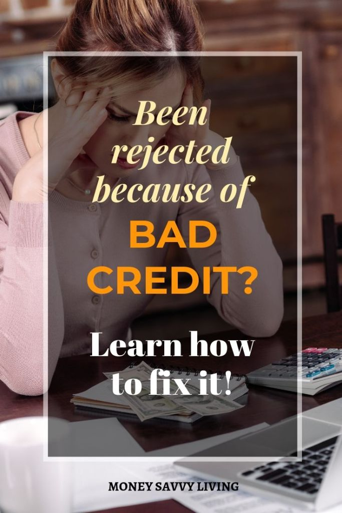 Been rejected because of bad credit? Follow these steps to fix it! #credit #creditrepair #personalfinance #finance #money #budget #debt