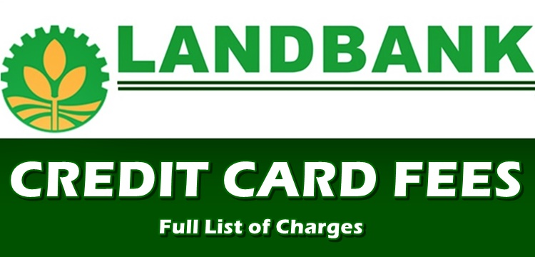 Landbank Credit Card Fees