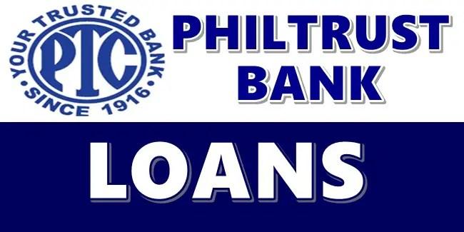 Philtrust Bank Loans