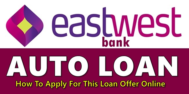 EastWest Bank Auto Loan