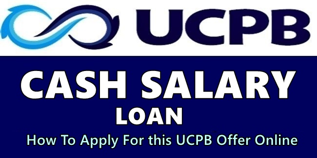 UCPB Cash Salary Loan