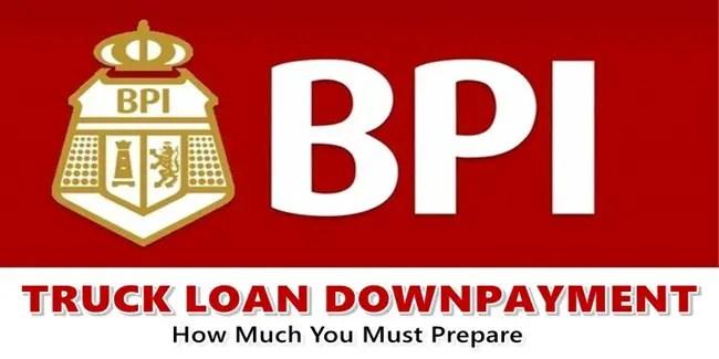 BPI Truck Loan Downpayment