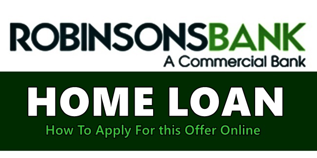 Robinsons Bank Home Loan