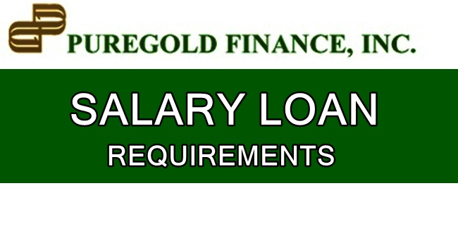 Puregold Finance Salary Loan Requirements