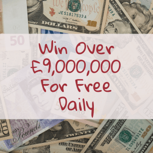 Win Over 9 Million Pounds For Free Daily