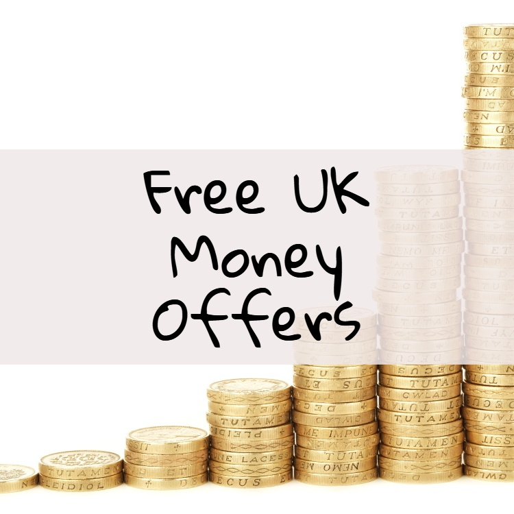 Free UK Money Offers & Other Freebies