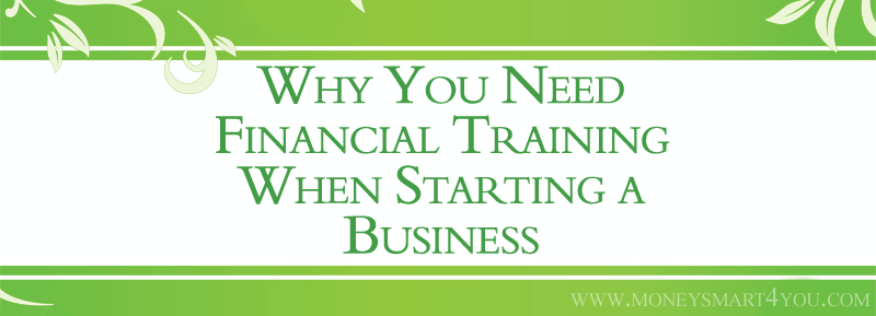 financial training starting a business