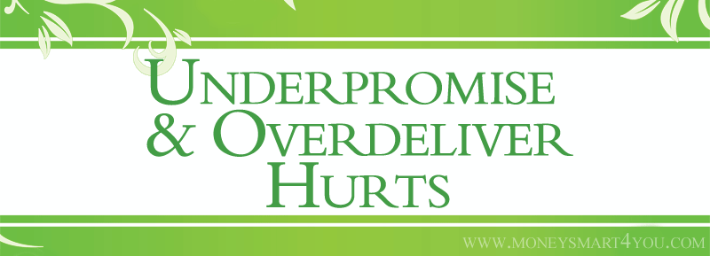 underpromise overdeliver strategic planning