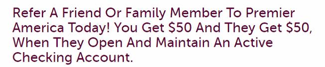 Premier America Credit Union $50 Referral Bonus