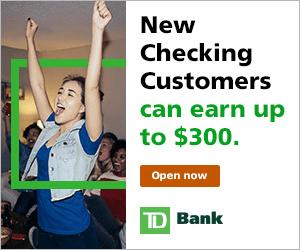 TD Bank $300 Checking Bonus