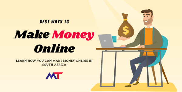 Ways to Make Money Online in South Africa