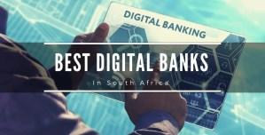 Best Digital Banks in South Africa