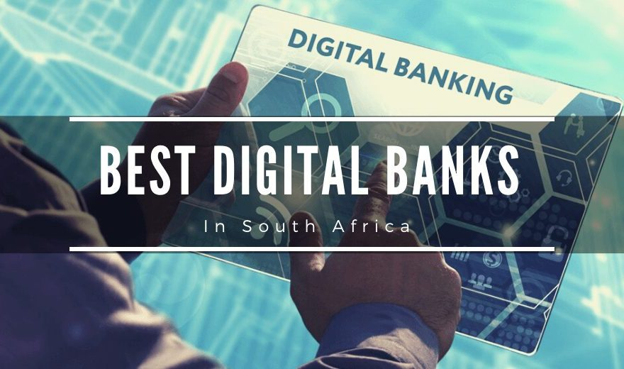 Best Digital Banks in South Africa