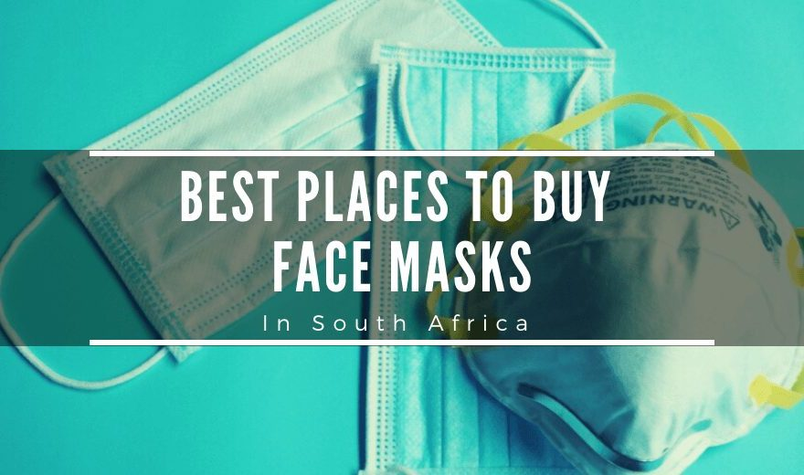Best Places to Buy Face Masks in South Africa