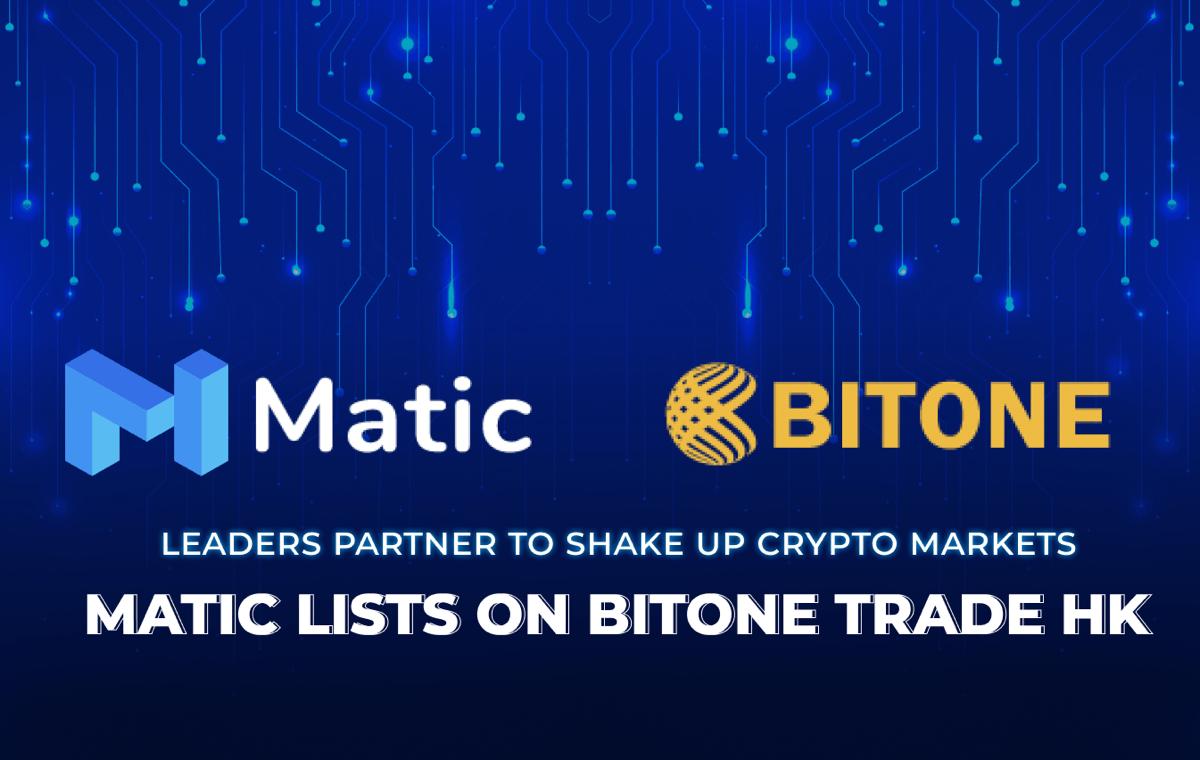 Matic Networkが香港仮想通貨企業BitOneに採用されます