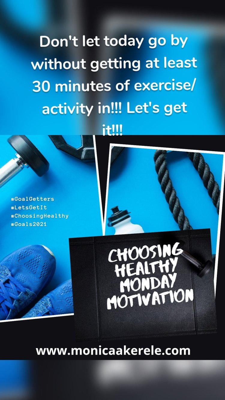 Don't let today go by without getting at least 30 minutes of exercise/activity in!!! Let's get it!!!
