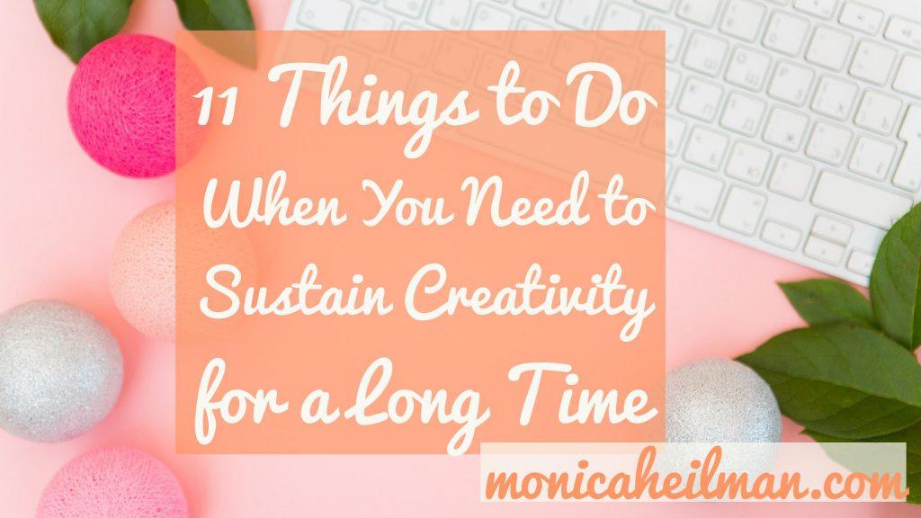 Sustain Creativity