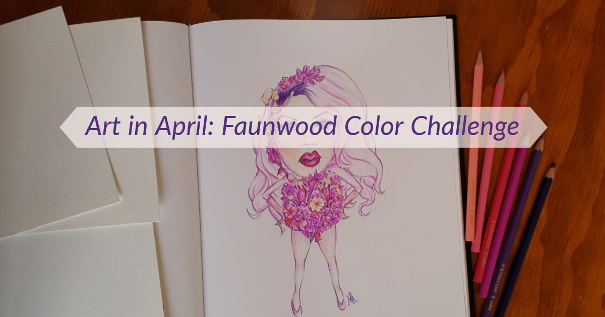 Art in April: Faunwood Color Challenge