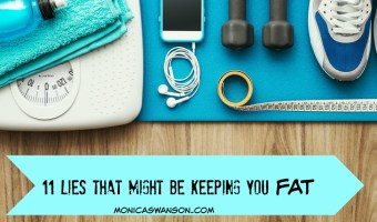 11 Lies that might be keeping you fat {a new giveaway!}