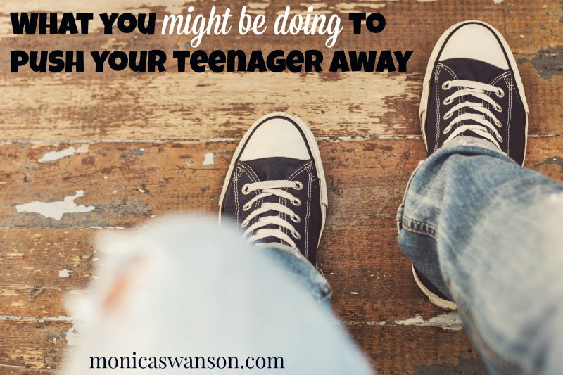 Is your Teen Pulling Away? 5 Ways You might be causing it