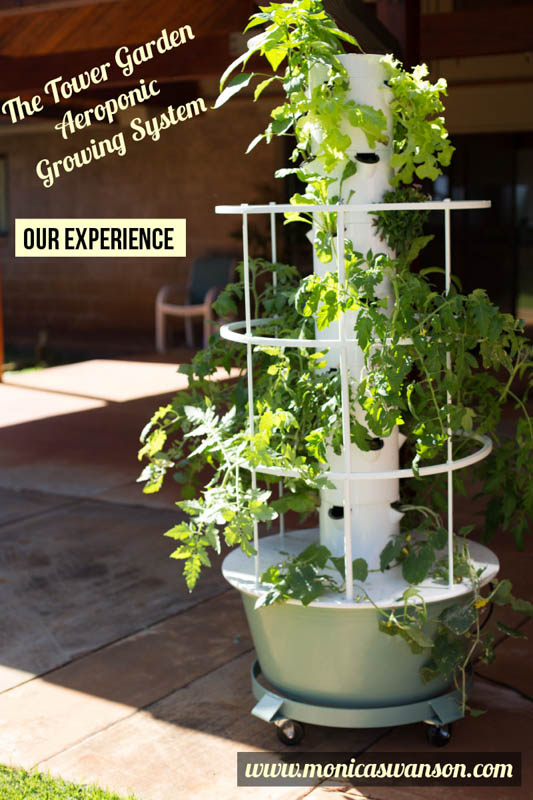 The Tower Garden Our Aeroponic Gardening System Monica Swanson