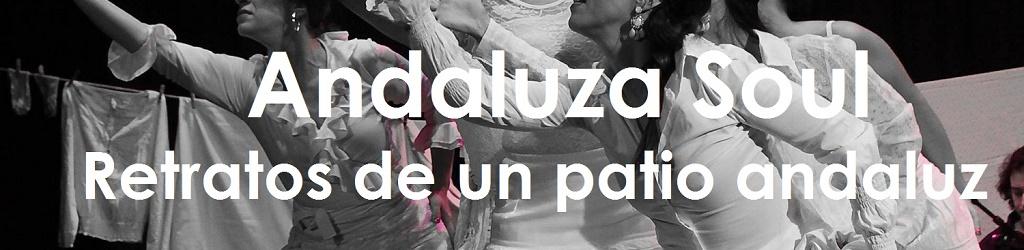 Andaluza Soul