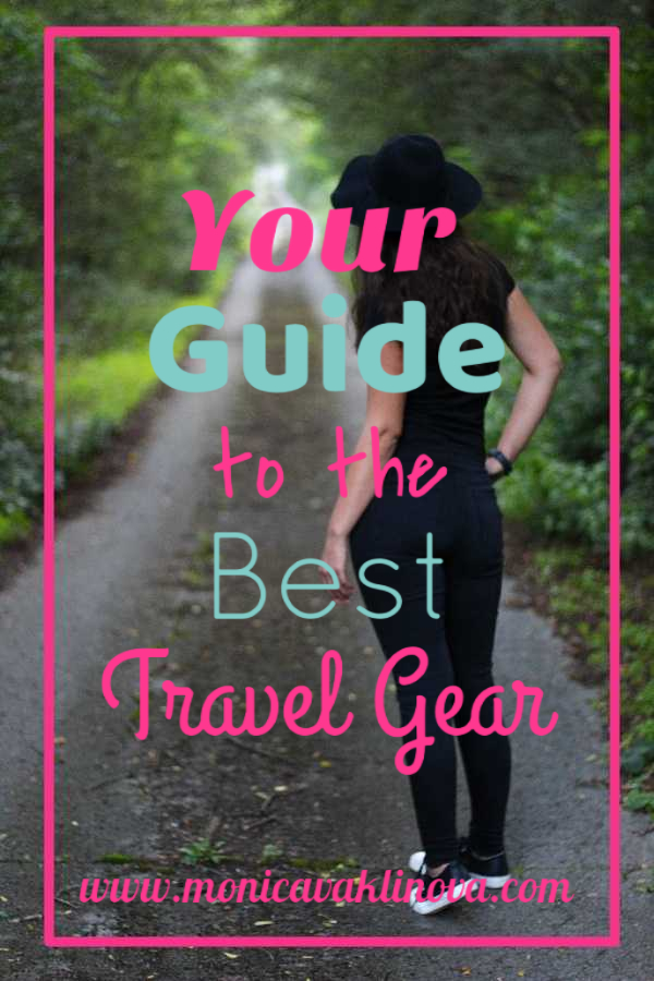 Your Travel Guide To The Best Travel Gear