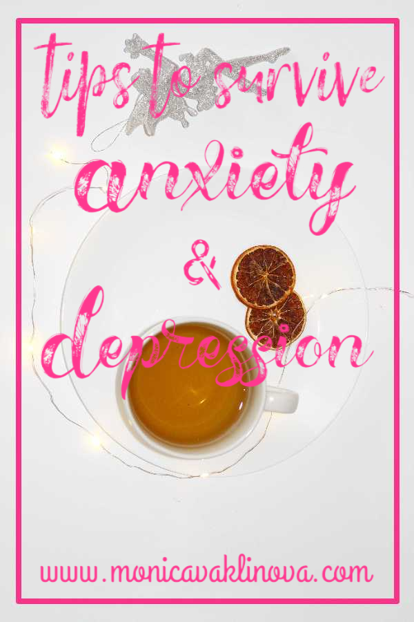 Tips to survive anxiety and depression